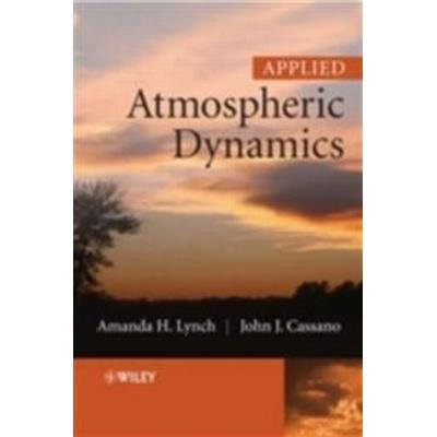 Applied Atmospheric Dynamics [With CDROM] (Häftad, 2006)